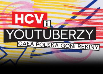 HCV i youtuberzy Cała Polska goni rekiny